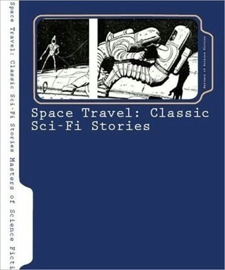 Space Travel: 15 Essential Sci-Fi Stories Andre Norton