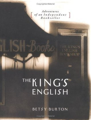 The Kings English  by  Betsy Burton