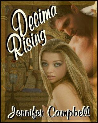Decima Rising Jennifer Campbell
