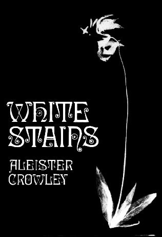 White Stains Aleister Crowley