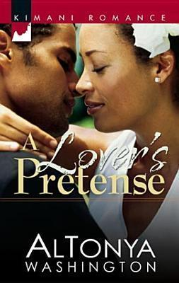 A Lovers Pretense AlTonya Washington