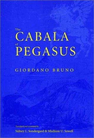 The Cabala Of Pegasus Giordano Bruno