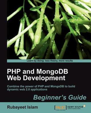 Php And Mongo Db Web Development Beginners Guide Rubayeet Islam