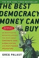 UC_The Best Democracy Money Can Buy  by  Greg Palast