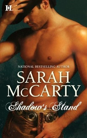 Shadows Stand (Hells Eight, #5)  by  Sarah McCarty