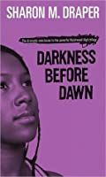 Darkness Before Dawn (Hazelwood High, #3)