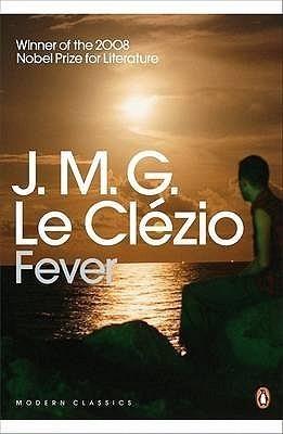 Fever Jean-Marie G. Le Clézio