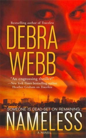 Nameless (Less Series, #2)  by  Debra Webb