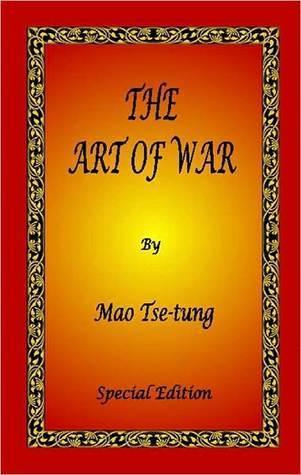 The Art of War  by  Mao Tse-tung