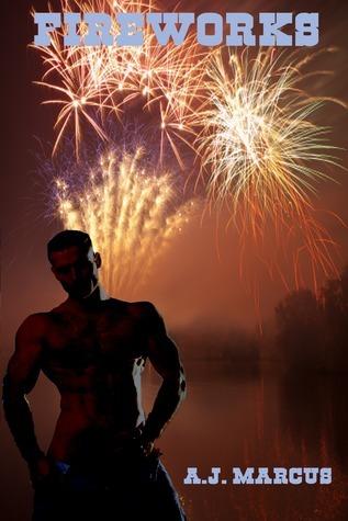 Fireworks A.J. Marcus