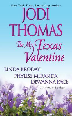 Be My Texas Valentine Jodi Thomas