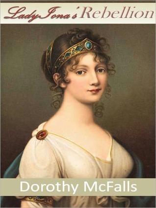 Lady Ionas Rebellion Dorothy McFalls