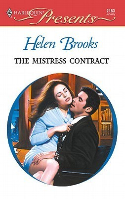 Mistress Contract (9 To 5) (Harlequin Presents, No 2153) Helen Brooks