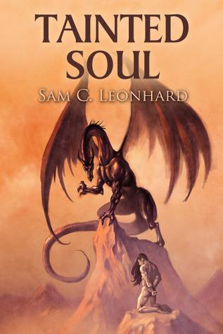 Tainted Soul (Tainted, #2) Sam C. Leonhard