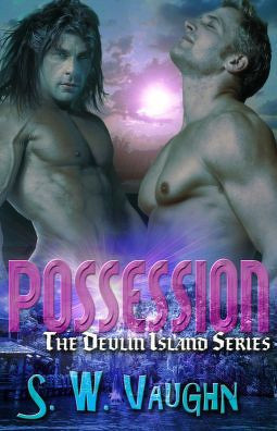 Possession (Devlin Island, #1)  by  S.W. Vaughn