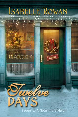 Twelve Days (A Note in the Margin, #2) Isabelle Rowan
