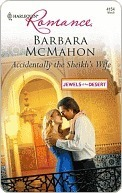 Accidentally the Sheikhs Wife (Jewels of the Desert, #1)  by  Barbara McMahon