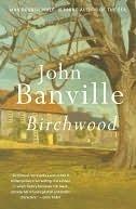 Birchwood John Banville