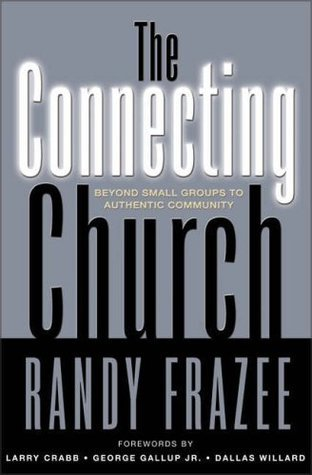 Connecting Church, The Randy Frazee