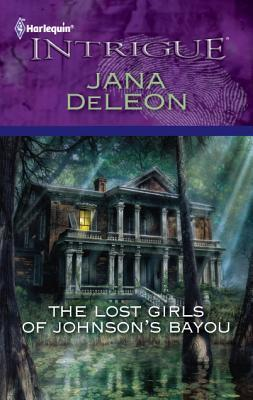 The Lost Girls of Johnsons Bayou Jana Deleon