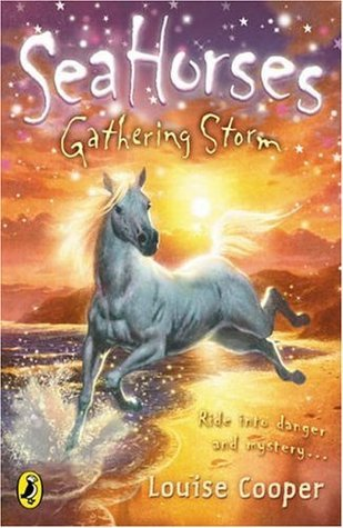 Sea Horses: Gathering Storm: Gathering Storm Louise Cooper