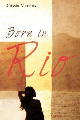 Born in Rio Cássia Martins