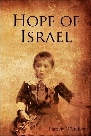Hope of Israel  by  Patricia OSullivan