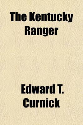 Kentucky Ranger  by  Edward T. Curnick
