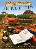 Inked Up (Stamping Sisters, #2)  by  Terri Thayer