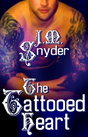 The Tattooed Heart  by  J.M. Snyder