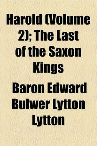 Harold - The Last Of The Saxon Kings - Vol 2 Edward Bulwer-Lytton