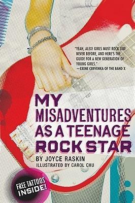 My Misadventures as a Teenage Rock Star  by  Joyce Raskin