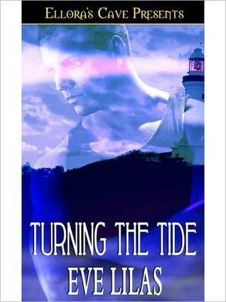 Turning the Tide Eve Lilas