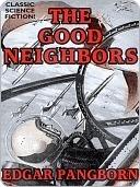 The Good Neighbors  by  Edgar Pangborn