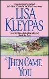 Then Came You (The Gamblers, #1)  by  Lisa Kleypas