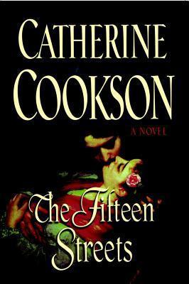 The Fifteen Streets: A Novel  by  Catherine Cookson