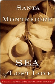 Sea of Lost Love: A Novel  by  Santa Montefiore