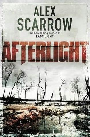 Afterlight (Last Light, #2)  by  Alex Scarrow