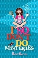 I So Dont Do Mysteries  by  Barrie Summy