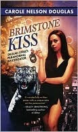 Brimstone Kiss (Delilah Street, Paranormal Investigator, #2) Carole Nelson Douglas
