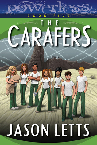 The Carafers (Powerless #5)  by  Jason Letts