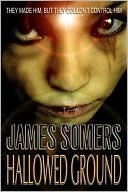 Hallowed Ground (Hallowed #2) James Somers
