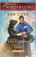Her Captains Heart (Gabriel Sisters, #1) (Steeple Hill Love Inspired Historical, #21)  by  Lyn Cote