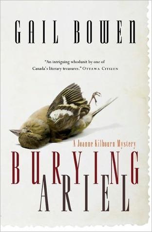 Burying Ariel (A Joanne Kilbourn Mystery #7) Gail Bowen