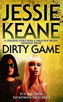 Dirty Game (Annie Carter #1)  by  Jessie Keane
