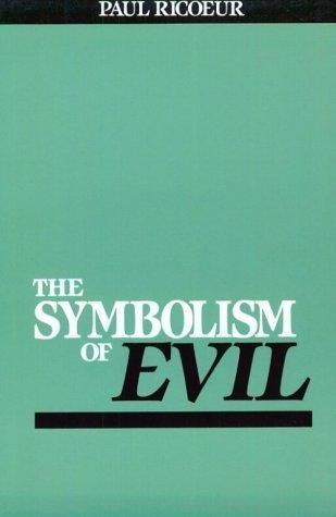 The Symbolism of Evil Paul Ricoeur