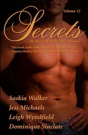 Secrets (Volume, #12) Saskia Walker