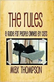The Rules: A Guide For People Owned By Cats Max Thompson