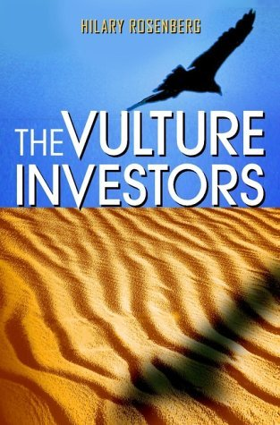 The Vulture Investors: Introduction to Microeconomics (Introduction to Economics) Hilary Rosenberg