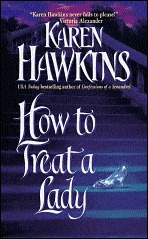 How to Treat a Lady (Talisman Ring, #3)  by  Karen Hawkins